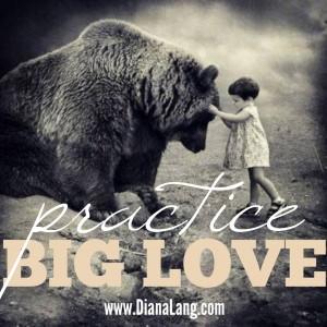 practice big love